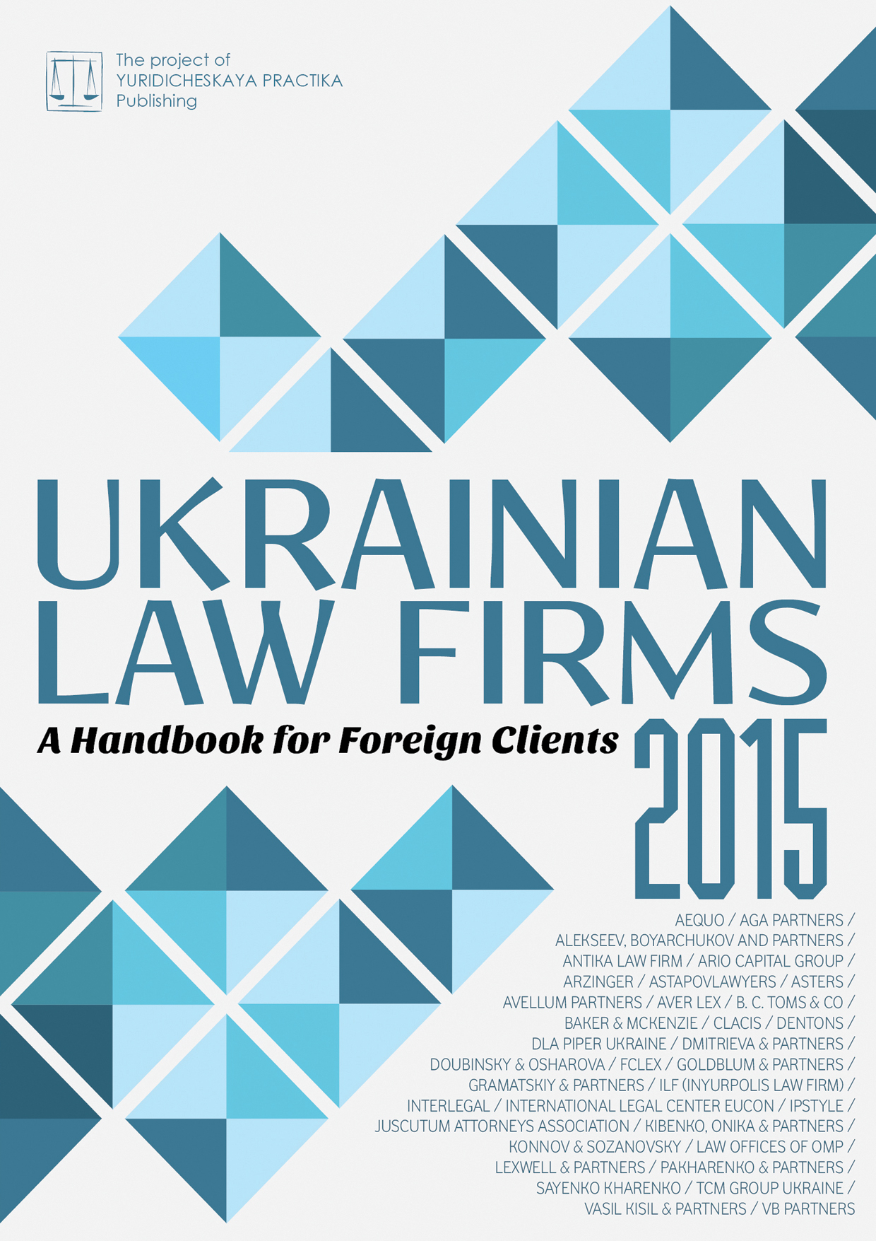 Ukrainian Law Firms 2015. А Handbook for Foreign Clients